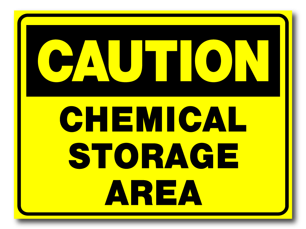 Caution - Chemical Storage Area