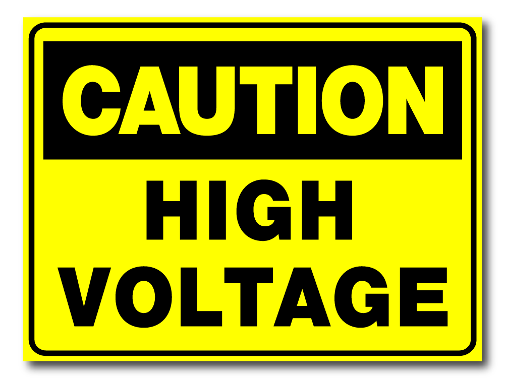 Caution - High Voltage