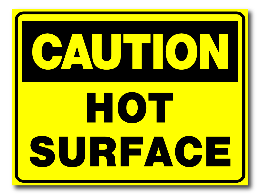 Caution - Hot Surface