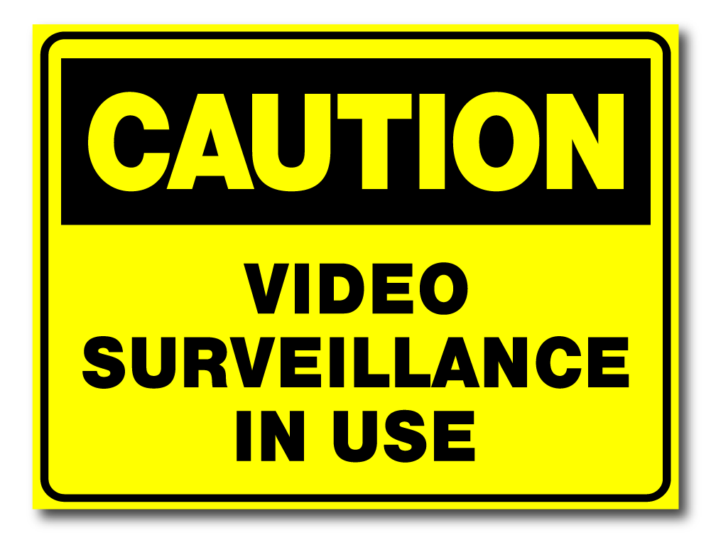 Caution - Video Surveillance In Use