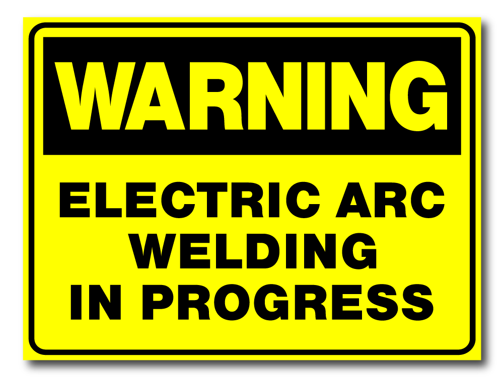 Warning - Electric Arc Welding In Progress
