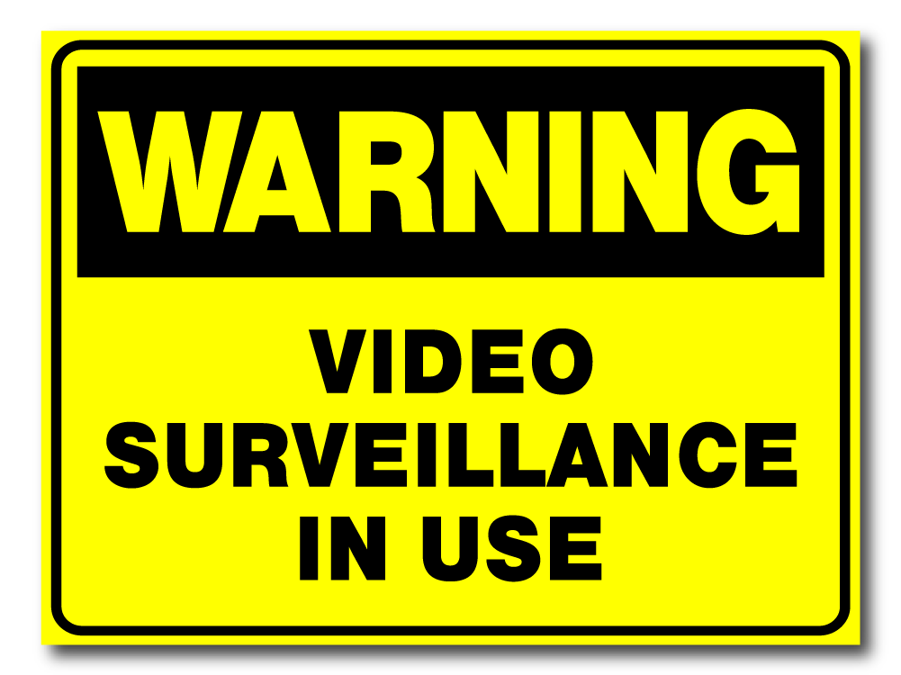 Warning - Video Surveillance In Use