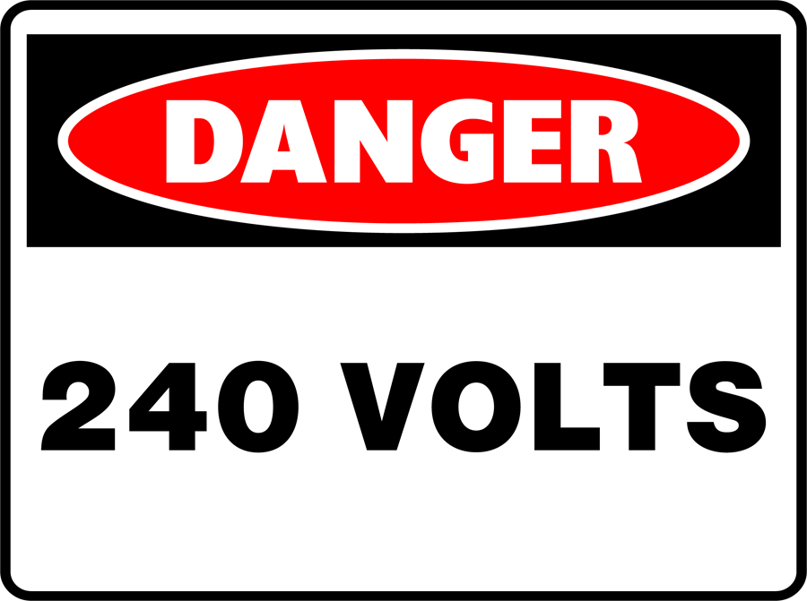 Danger - 240 Volts