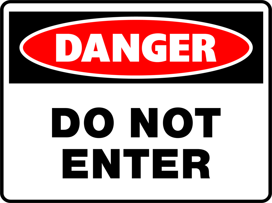 Danger - Do Not Enter