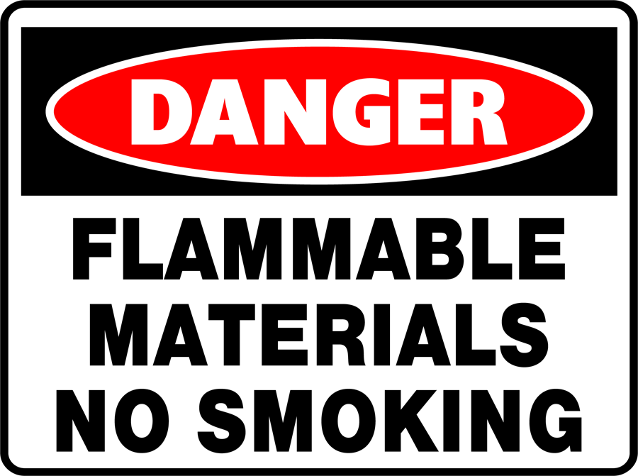 Danger - Flammable Materials No Smoking