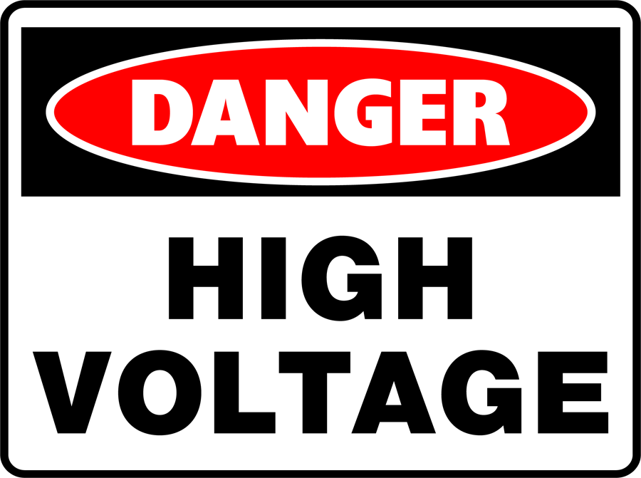 Danger - High Voltage Unauthorised Personnel Keep Out