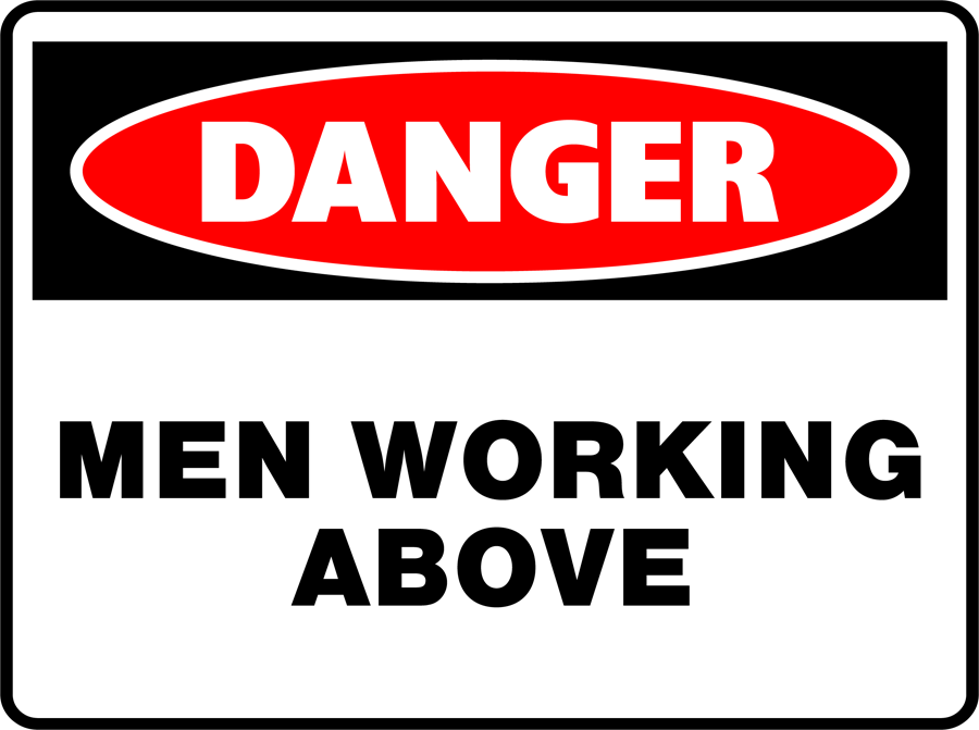 Danger - Men Working Above