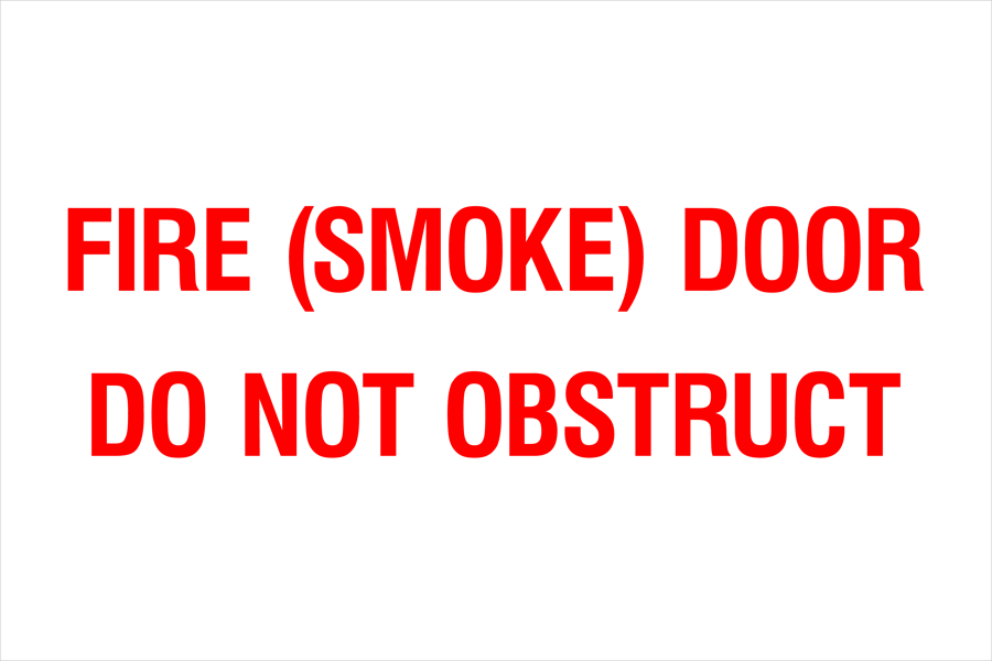 Fire (Smoke) Door Do Not Obstruct