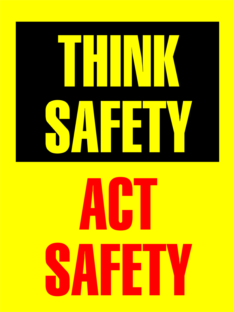 Think Safety Act Safety