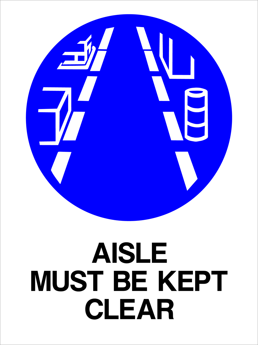 Mandatory - Aisle Must Be Kept Clear