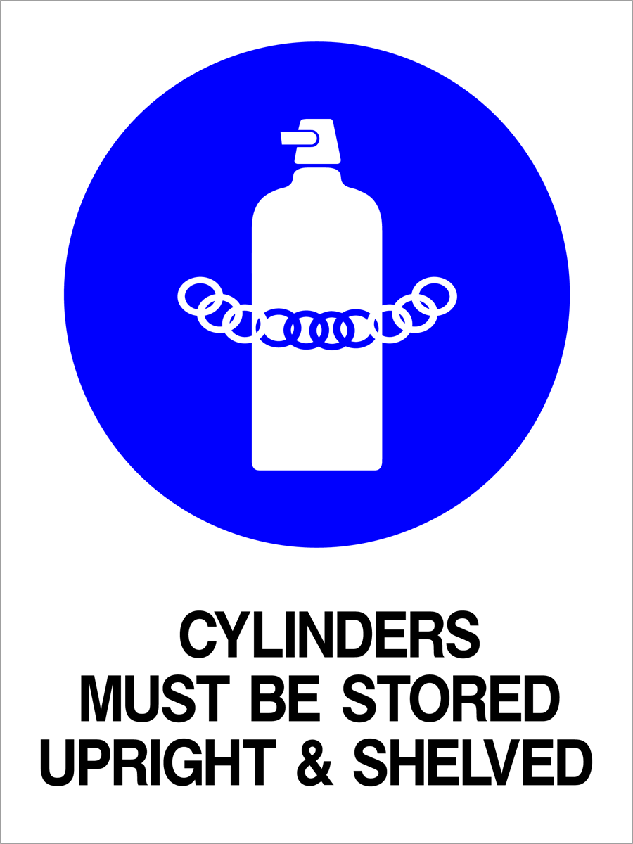 Mandatory - Cylinders Must Be Stored Upright & Shelved