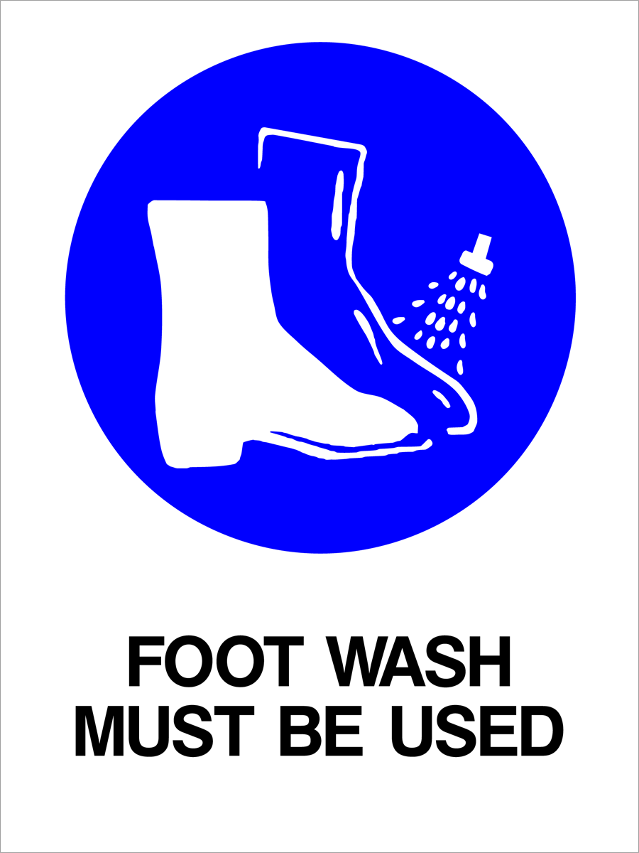 Mandatory - Foot Wash Must Be Used