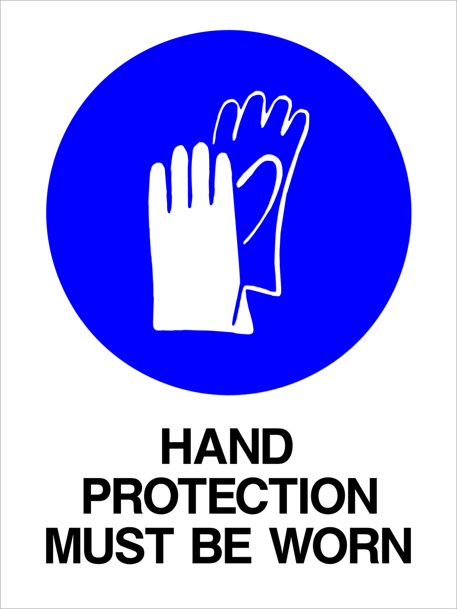 Mandatory - Hand Protection Must Be Worn