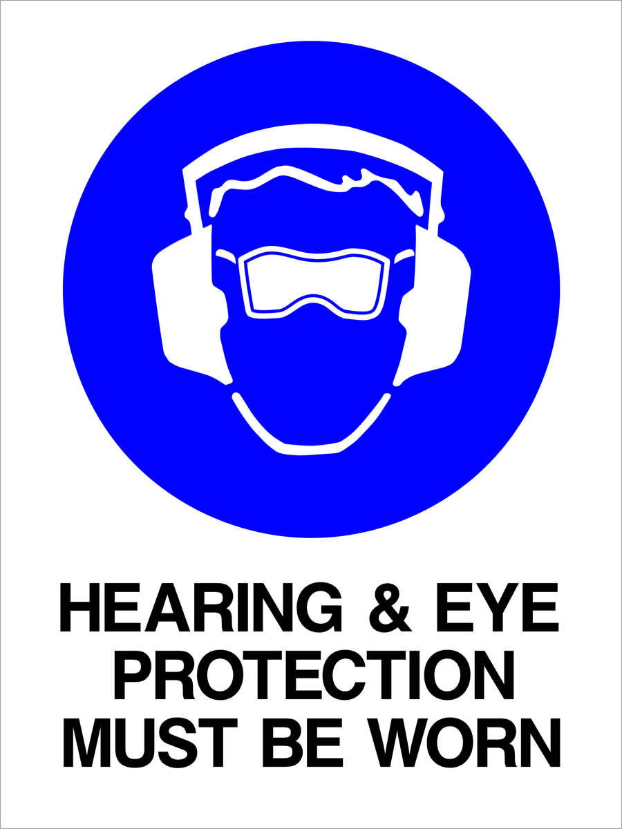 Mandatory - Hearing & Eye Protection Must Be Worn