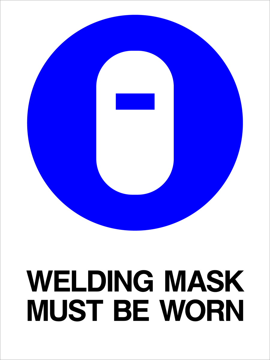 Mandatory - Welding Mask Must Be Worn