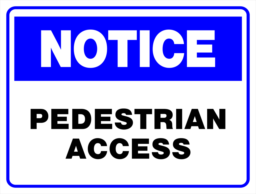 Notice - Pedestrian Access