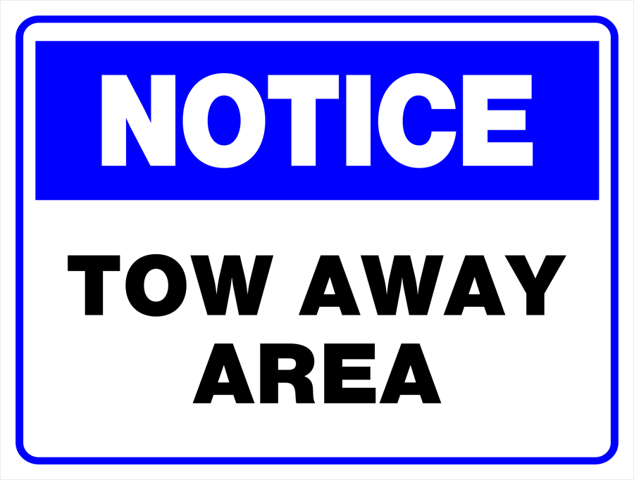Notice - Tow Away Area