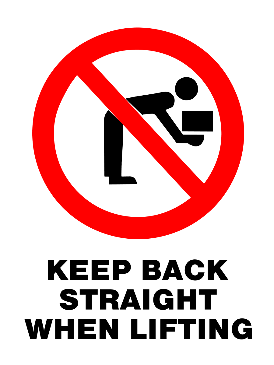 Prohibition - Keep Back Straight When Lifting