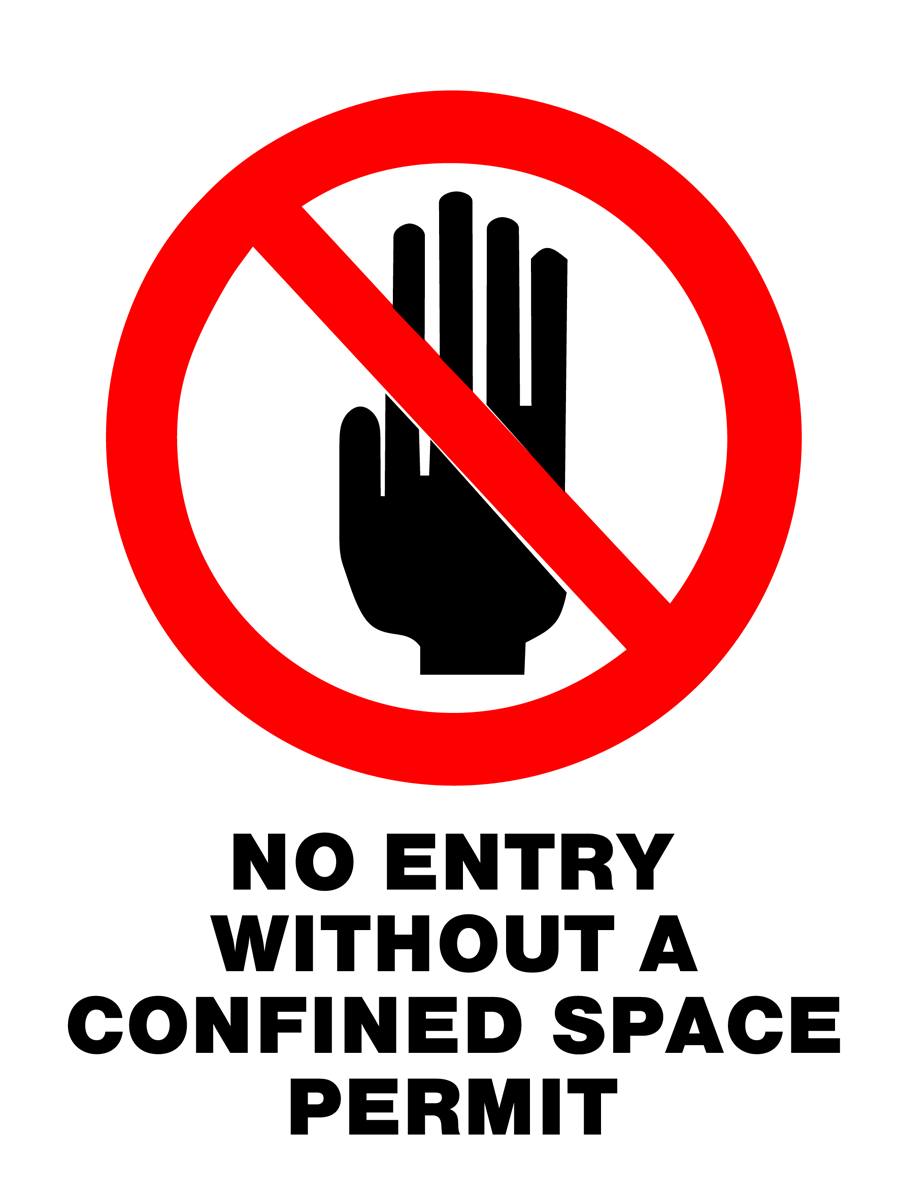 Prohibition - No entry Without A Confined Space Permit