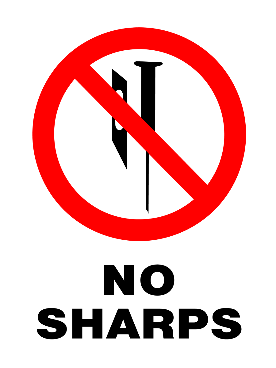 Prohibition - No Sharps