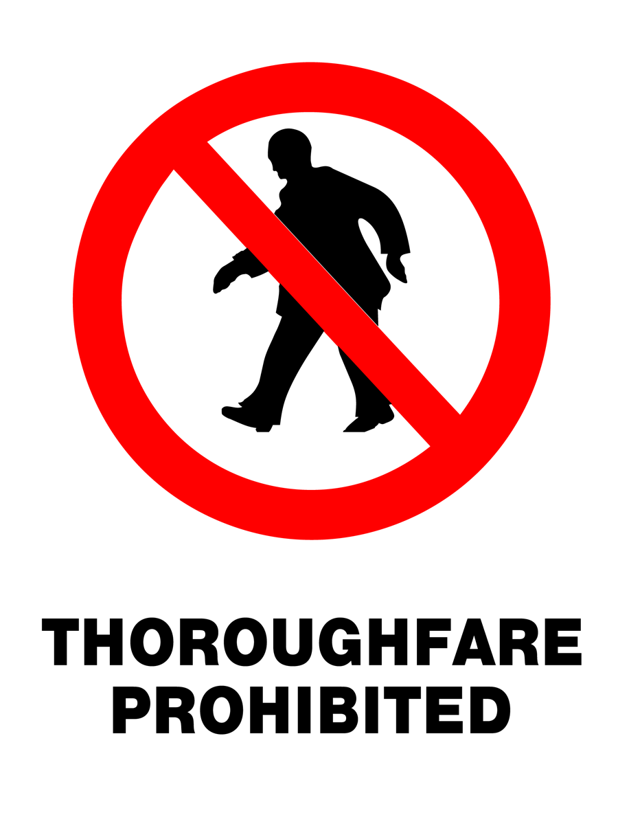Prohibition - Thoroughfare Prohibited
