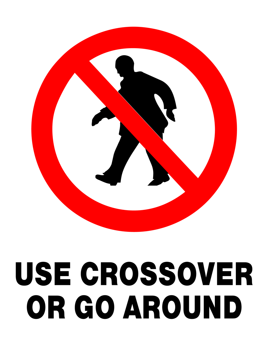 Prohibition - Use Crossover Or Go Around