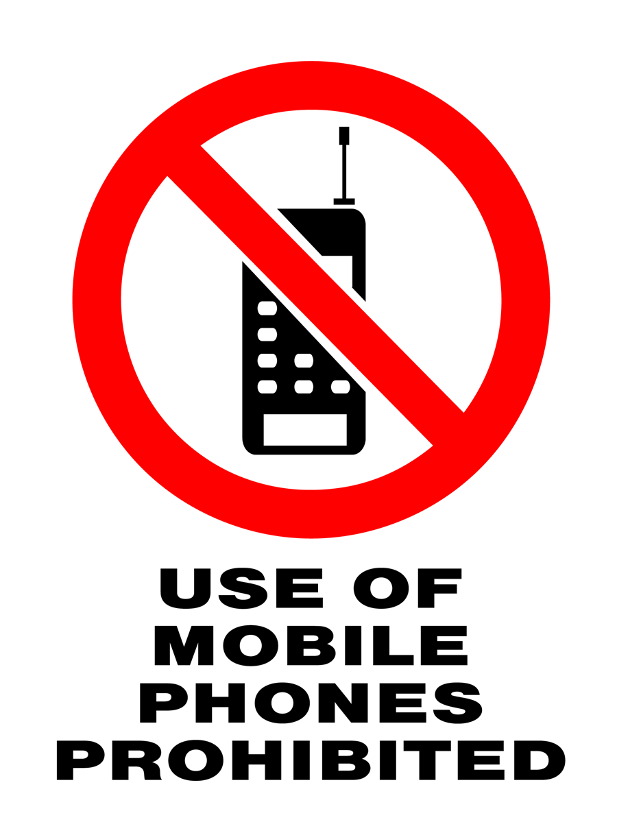 Prohibition - Use Of Mobile Phones Prohibited