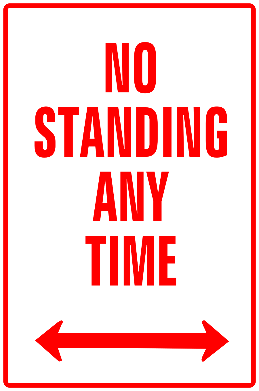Traffic Signs - No Standing Any Time Left & Right