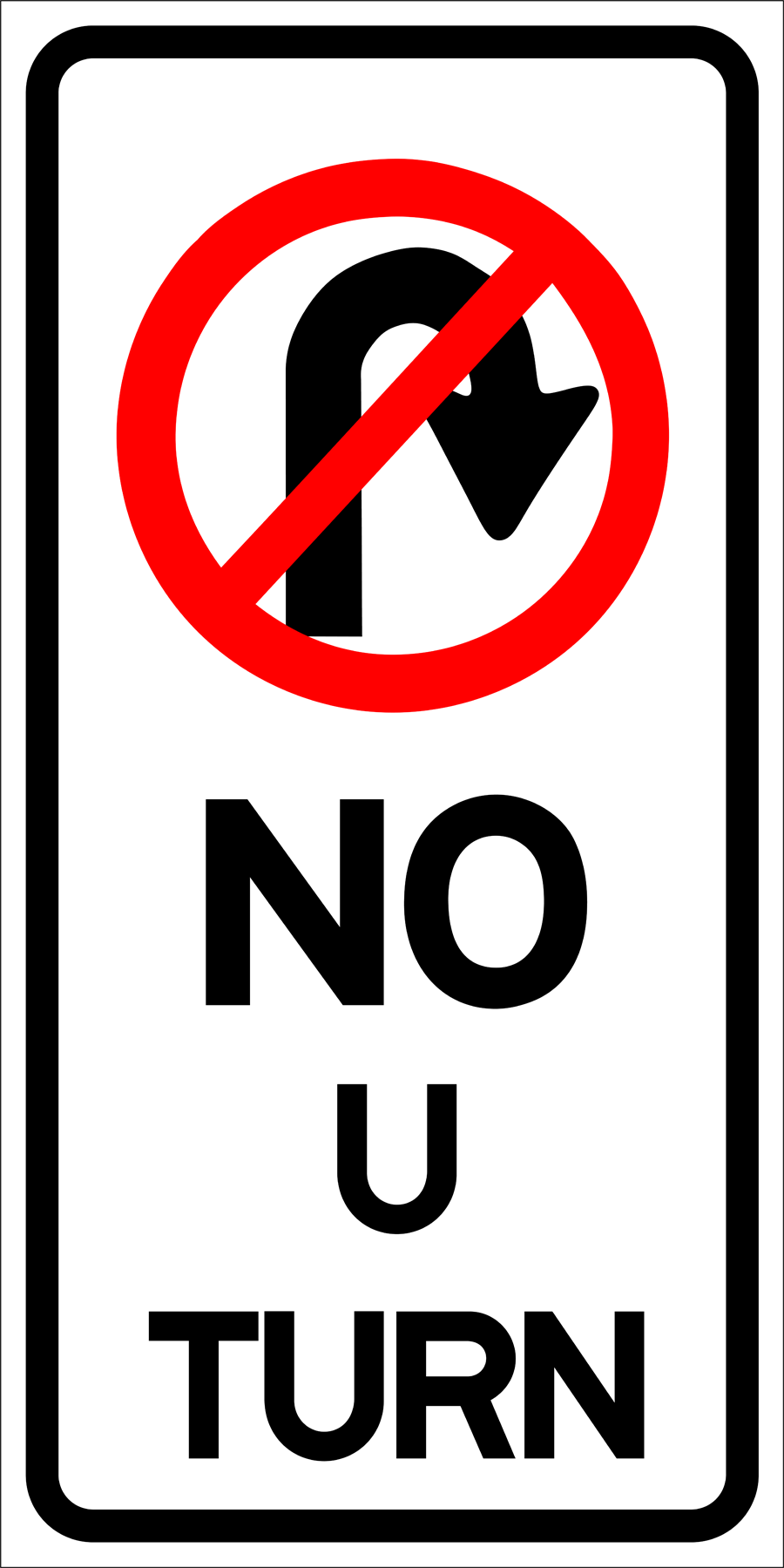 Traffic Signs - No U Turn