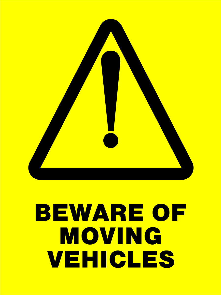Warning - Beware Of Moving Vehicles