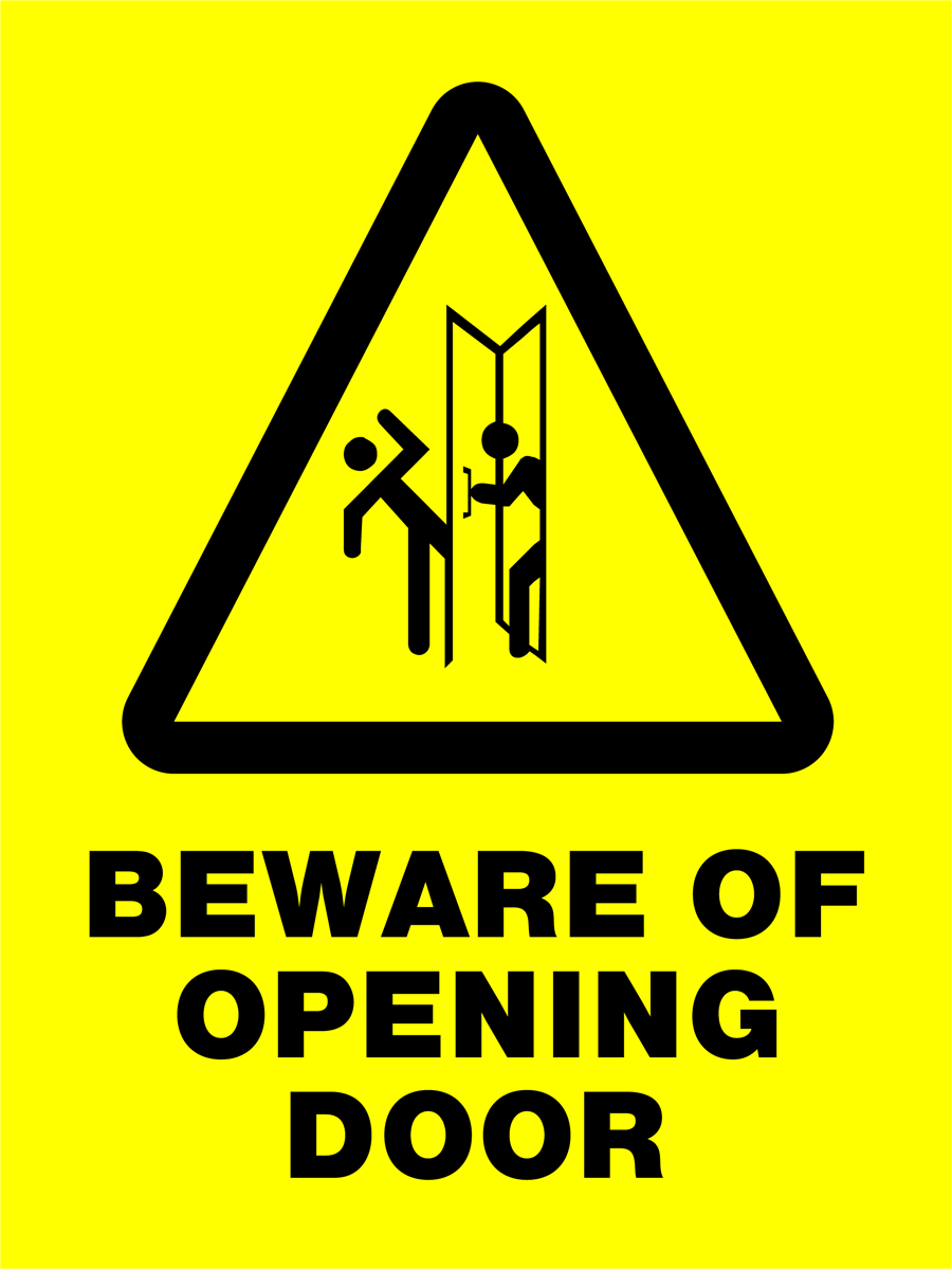 Warning - Beware Of Opening Door