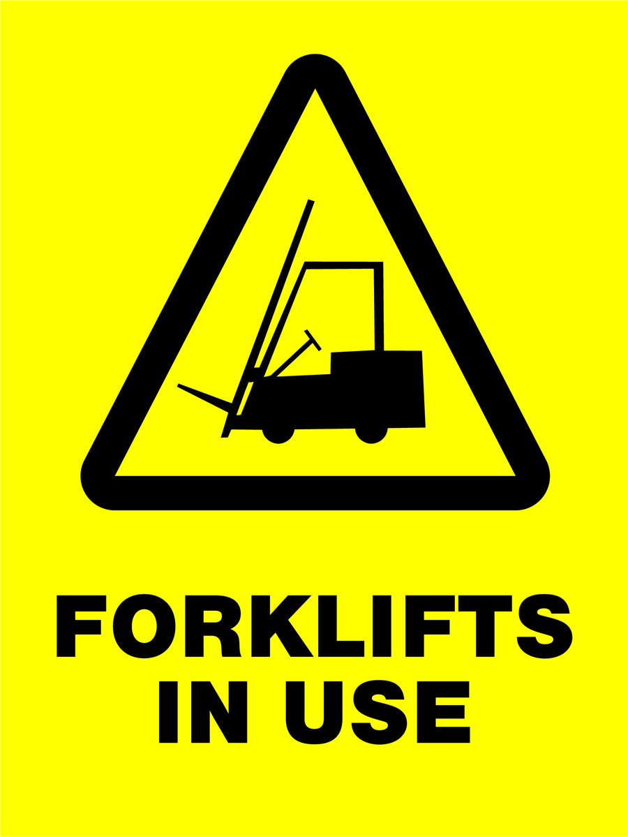 Warning - Forklifts In Use