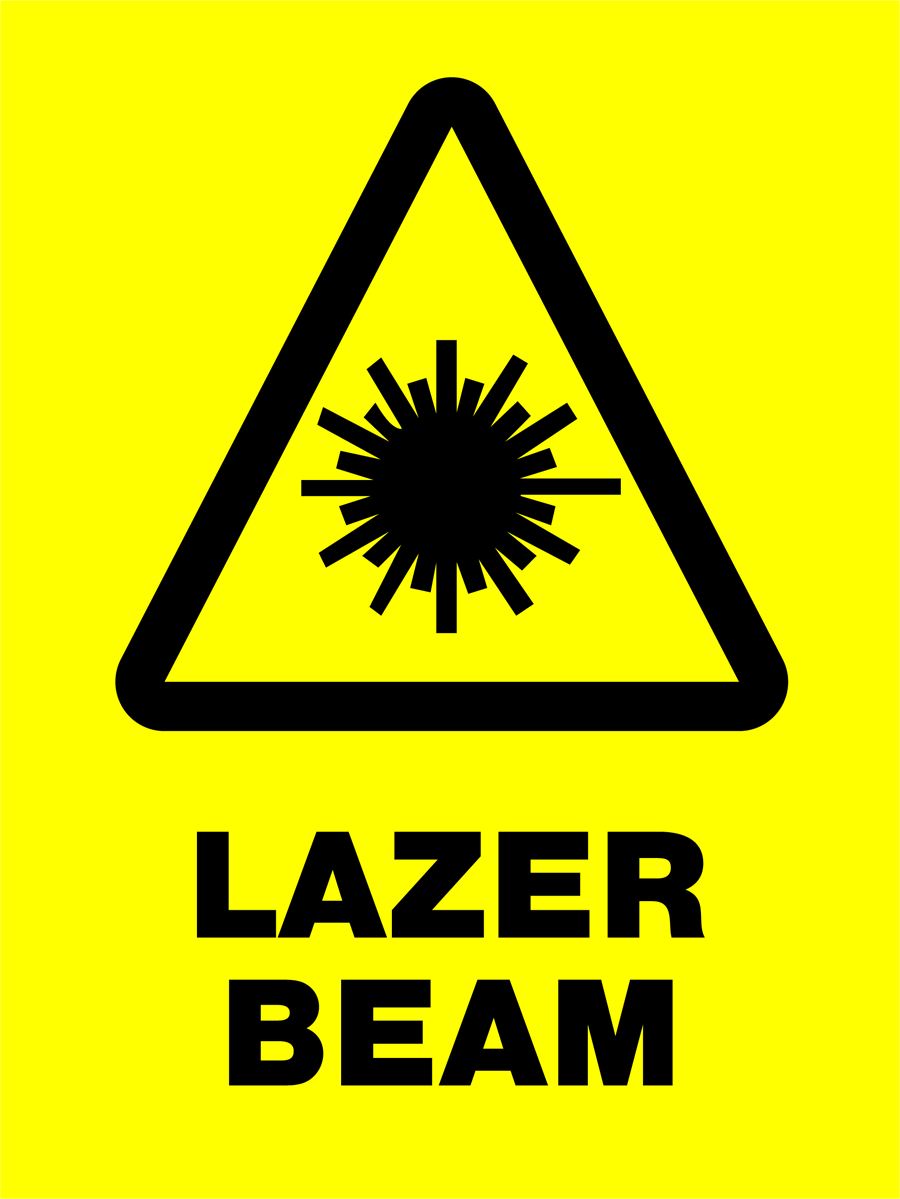 Warning - Lazer Beam