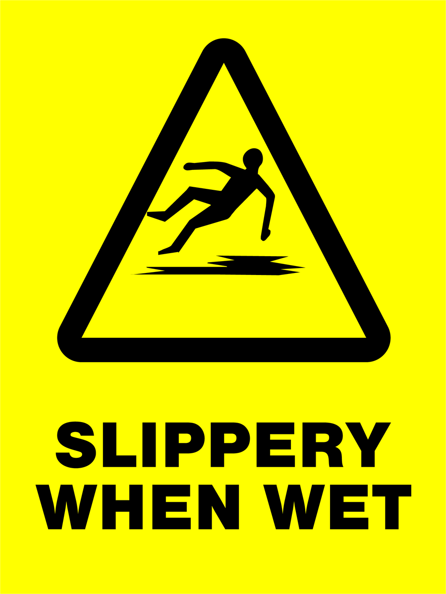 Warning - Slippery When Wet