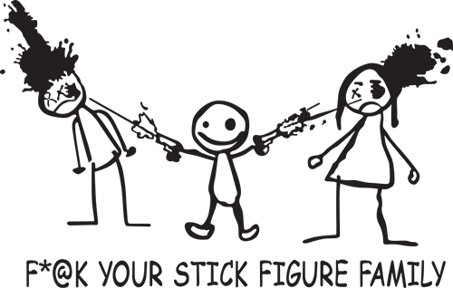 F#@k Your Stick Family