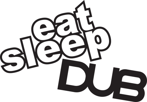 Eat Sleep Dub