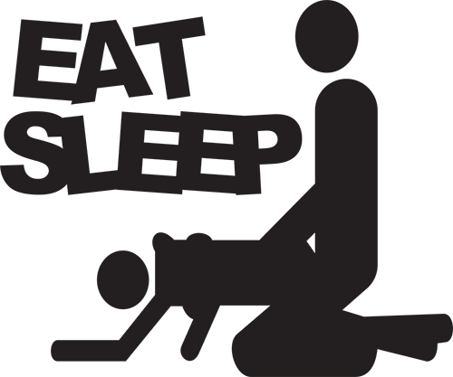 Eat Sleep Sex
