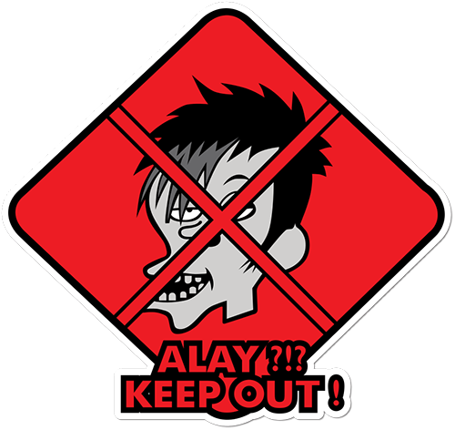 Alay Keep Out Printed Sticker