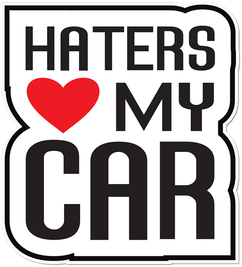 Haters Love My Car Printed Sticker