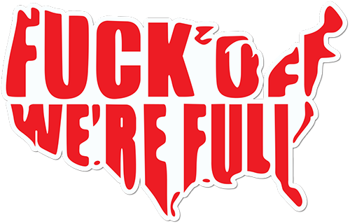Usa Fck Off Were Full Printed Sticker