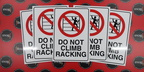 Custom Printed Aluminium Composite Do Not Climb Racking Signage