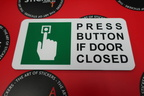 Custom Signage Press Button if Door Closed Sign