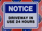 Catalogue Printed Contour Cut Die-Cut Notice Driveway In Use 24 Hours Vinyl Business Sticker