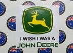 Custom Printed Contour Cut I Wish I Was A John Deer Vinyl Business Lettering Logo Stickers