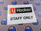 Custom Printed Contour Cut LJ Hooker Staff Only Vinyl Business Sticker Sign