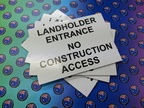 Custom Printed Corflute Landholder Entrance No Construction Access Business Signage