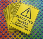 Custom Printed Corflute Restricted Access Business Signage